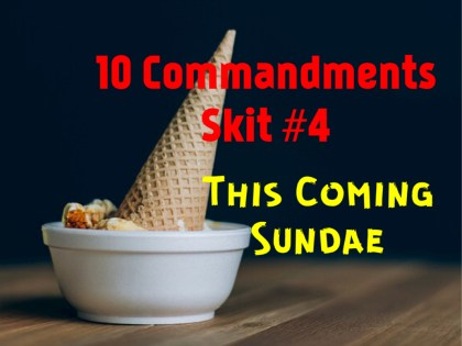 10 commandments skit 4
