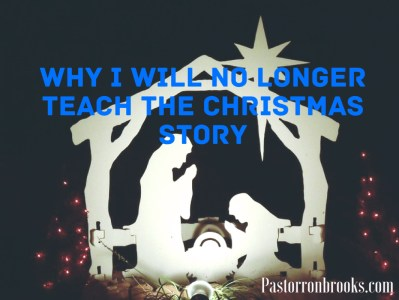 I won't teach the christmas story anymore