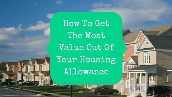 Row of houses with blog title: how to get the most value out of your housing allowance