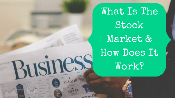 Person reading business section of the newspaper with blog post title: what is the stock market and how does it work?