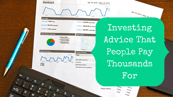Picture of calculator and graphs with blog post title: the investing advice that people pay thousands for