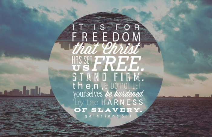 13 Exciting Bible Verses on Freedom in Christ Pastor Unlikely