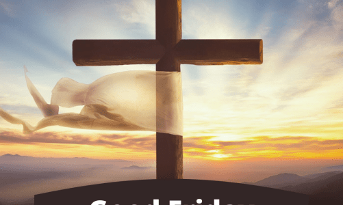 Love Leads to the Cross – Good Friday from John 18:1-10