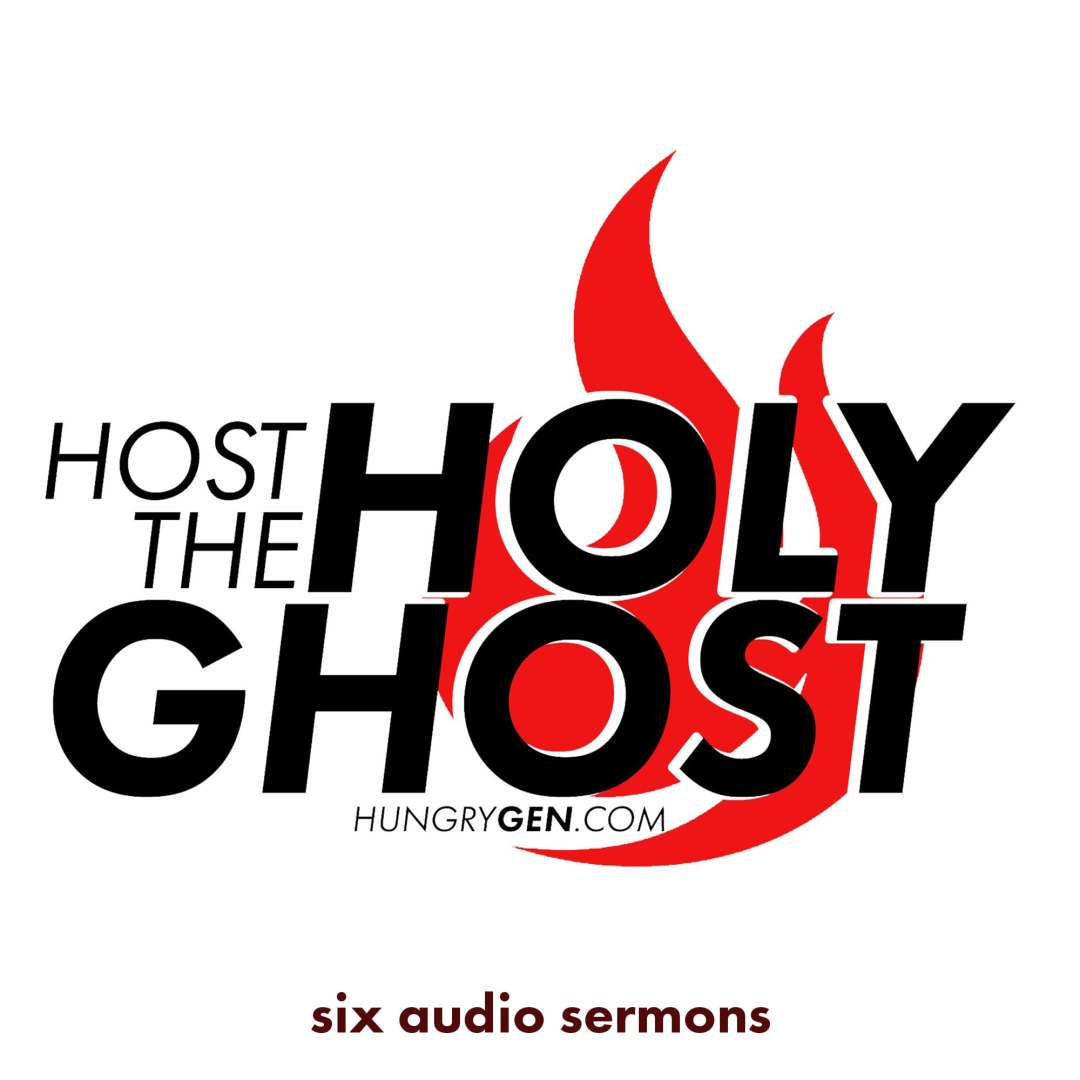 Series: Host the Holy Ghost
