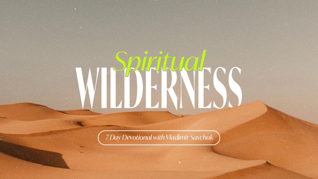 Spiritual Wilderness