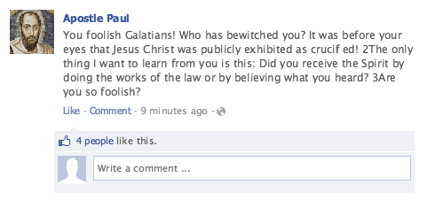 Paul's Facebook post to the Galatians