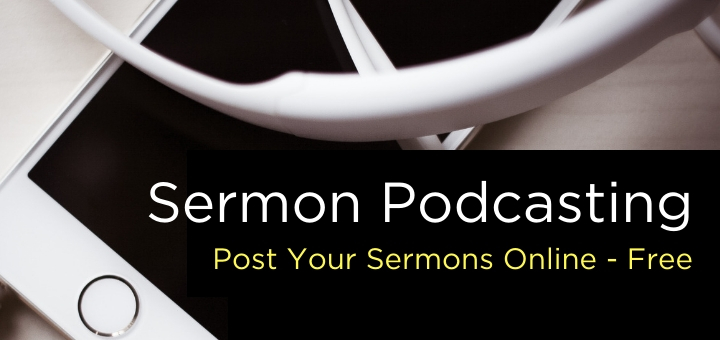 Post your sermons online free.