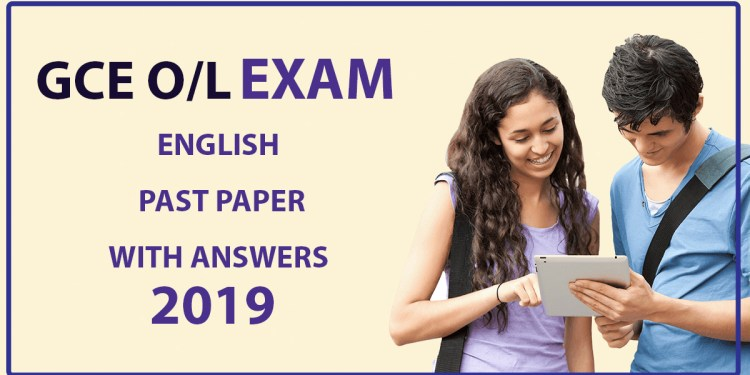 GCE O/L English Paper with Answers – 2019