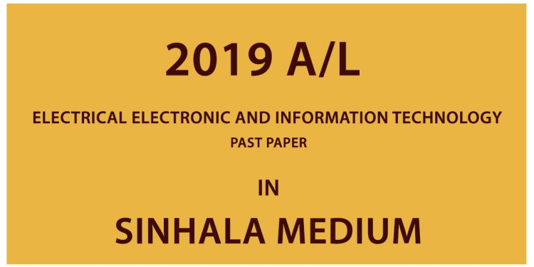 2019 A/L Electrical Electronic and Information Technology Past Paper
