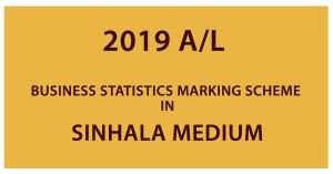 2019 AL Business statistics Marking Scheme in SINHALA Medium