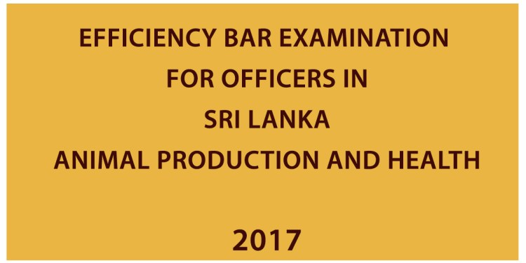 First Efficiency Bar Examination for Officers in Sri Lanka Animal Production