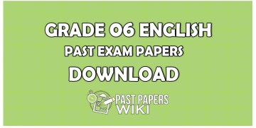 Grade 06 ENGLISHPast Exam Papers