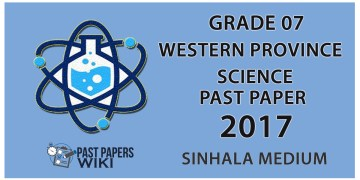 Grade 07 Science Past Paper in Sinhala Medium 2017 - 3rd Term Test