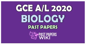 2020 A/L Biology Past Paper and Answers
