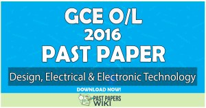 2016 O/L Design, Electrical & Electronic Technology Past Paper | English Medium