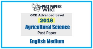 2016 A/L Agricultural Science Past Paper | English Medium