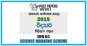G.C.E. O/L Science Marking Scheme 2015