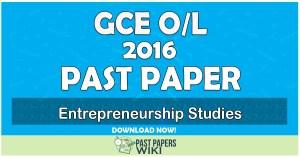 2016 O/L Entrepreneurship Studies Past Paper | Tamil Medium
