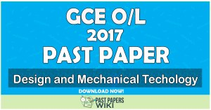 2017 O/L Design and Mechanical Technology Past Paper | English Medium