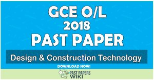 2018 O/L Design & Construction Technology Past Paper   English Medium