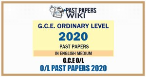 G.C.E. Ordinary Level Exam Past Papers 2020 with Answers – English Medium