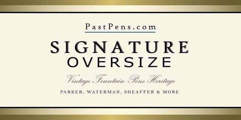 vintge oversize big jumbo large fountain pen PastPens.com