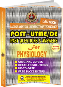LAUTECH Post UTME Past Questions for PHYSIOLOGY