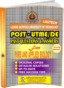 LAUTECH Post UTME Past Questions for PURE AND APPLIED BIOLOGY