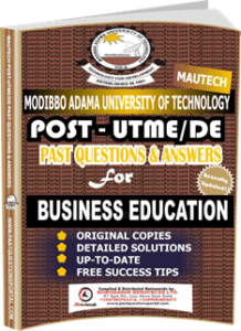 MAUTECH Post UTME Past Questions for BUSINESS EDUCATION