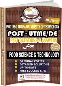 MAUTECH Post UTME Past Questions for FOOD SCIENCE TECHNOLOGY