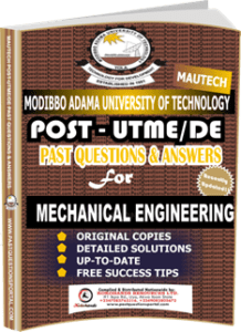 MAUTECH Post UTME Past Questions for MECHANICAL ENGINEERING