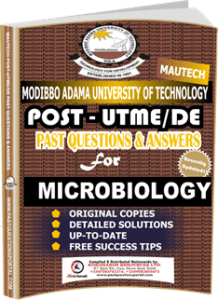 MAUTECH Post UTME Past Questions for MICROBIOLOGY