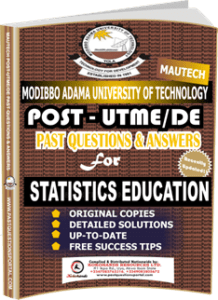 MAUTECH Post UTME Past Questions for STATISTICS EDUCATION