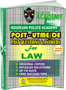 NPA Post UTME Past Questions for LAW