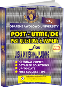 OAU Post UTME Past Questions for URBAN AND REGIONAL PLANNING