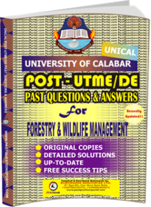 UNICAL Past UTME Questions for FORESTRY WILDLIFE MANAGEMENT