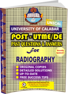 UNICAL Past UTME Questions for RADIOGRAPHY