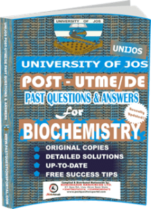 UNIJOS Past UTME Questions for BIOCHEMISTRY