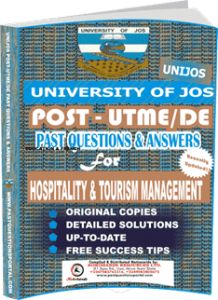 UNIJOS Past UTME Questions for HOSPITALITY TOURISM MANAGEMENT