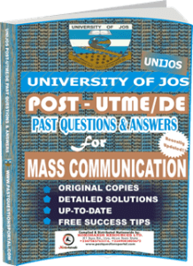 UNIJOS Past UTME Questions for MASS COMMUNICATION