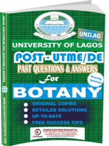 UNILAG Past UTME Questions for BOTANY