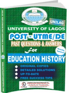 UNILAG Past UTME Questions for EDUCATION HISTORY