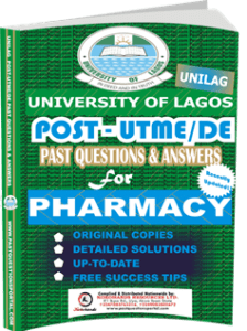 UNILAG Past UTME Questions for PHARMACY