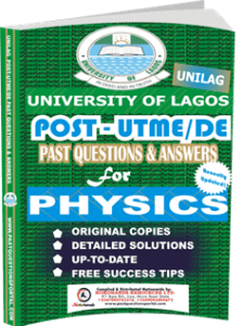 UNILAG Past UTME Questions for PHYSICS