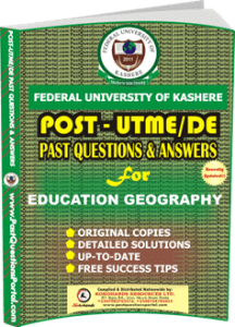 FUK Post UTME Past Question for EDUCATION GEOGRAPHY