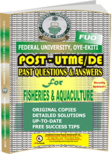 FUO Post UTME Past Questions for FISHERIES AQUACULTURE
