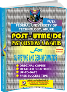 FUTA Post UTME Past Questions for SURVEYING AND GEO-INFORMATICS