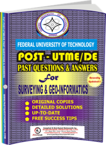 FUTECH Post UTME Past Questions for SURVEYING GEO-INFORMATICS