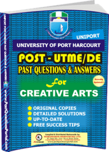 UNIPORT Post UTME Past Question for CREATIVE ARTS