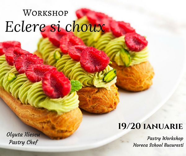 Workshop Pate a Choux - Eclere si Choux @ Horeca School